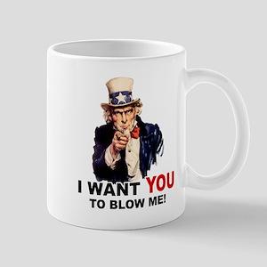 Want You To Blow Me Mug