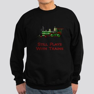 Still Plays With Train Sweatshirt