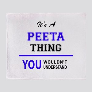 PEETA thing, you wouldn't understand Throw Blanket