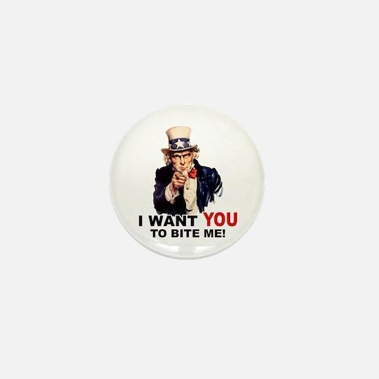 Want You To Bite Me Mini Button