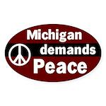 Michigan Demands Peace Oval Sticker