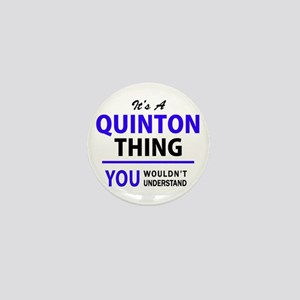 QUINTON thing, you wouldn't understand Mini Button