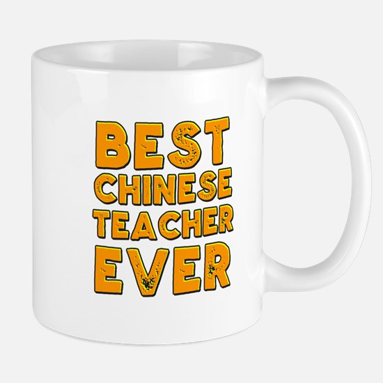Best chinese teacher ever Mugs