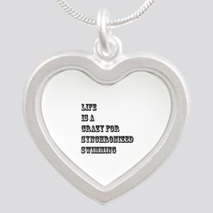 Life is A Crazy For Synchron Silver Heart Necklace