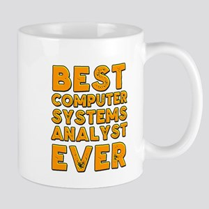 Best computer systems analyst ever Mugs