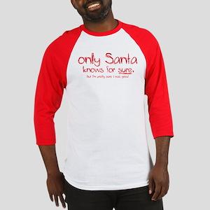Santa Knows Baseball Jersey