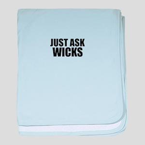 Just ask WICKS baby blanket