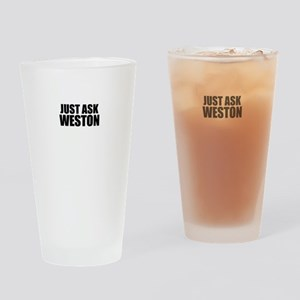 Just ask WESTON Drinking Glass