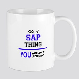 SAP thing, you wouldn't understand! Mugs