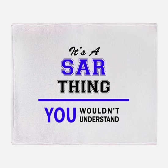 SAR thing, you wouldn't understand! Throw Blanket