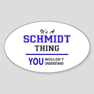 SCHMIDT thing, you wouldn't understand! Sticker