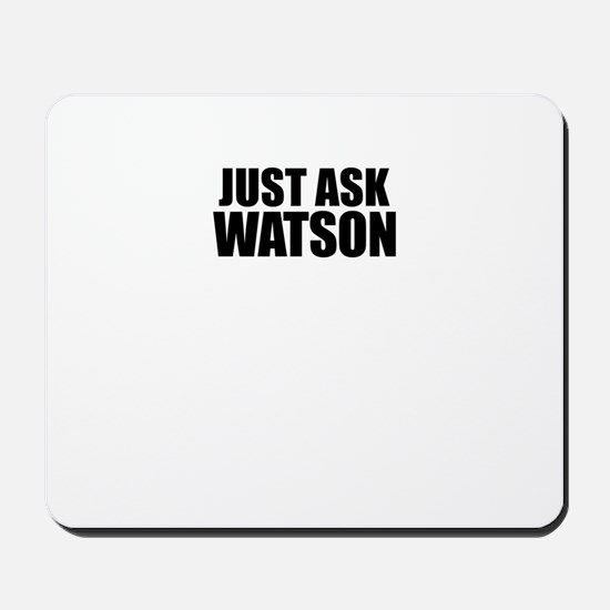 Just ask WATSON Mousepad