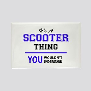 SCOOTER thing, you wouldn't understand! Magnets