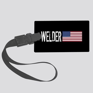 Careers: Welder (U.S. Flag) Large Luggage Tag