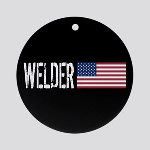 Careers: Welder (U.S. Flag) Round Ornament