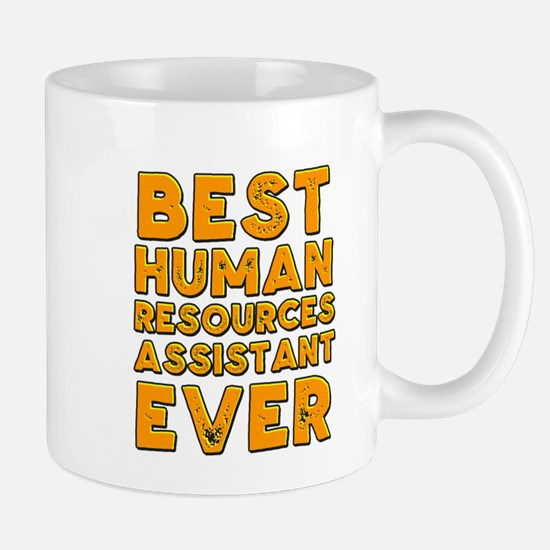 Best human resources assistant ever Mugs