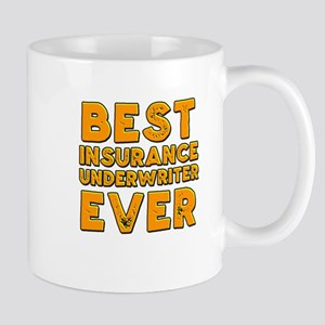 Best insurance underwriter ever Mugs