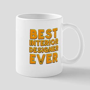Best interior designer ever Mugs
