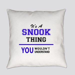 SNOOK thing, you wouldn't understa Everyday Pillow