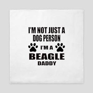 I'm a Beagle Daddy Queen Duvet