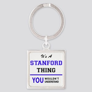 STANFORD thing, you wouldn't understand! Keychains