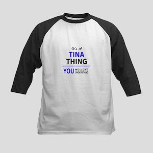 TINA thing, you wouldn't understan Baseball Jersey
