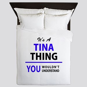 TINA thing, you wouldn't understand! Queen Duvet