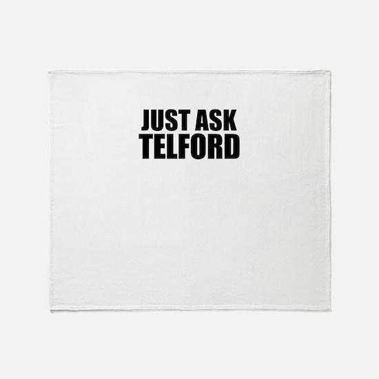 Just ask TELFORD Throw Blanket