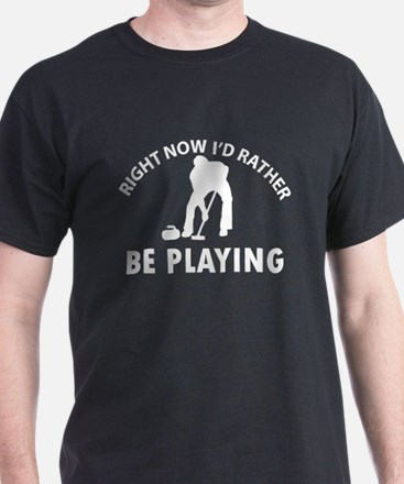 I'd Rather Be Playing Curling T-Shirt