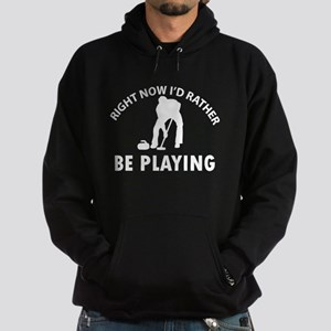 I'd Rather Be Playing Curling Hoodie (dark)