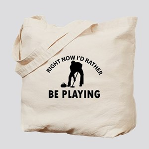I'd Rather Be Playing Curling Tote Bag