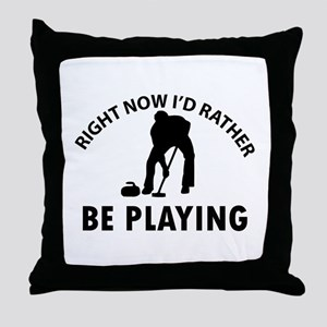 I'd Rather Be Playing Curling Throw Pillow