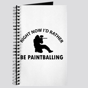 I'd Rather Be Playing Paintball Journal
