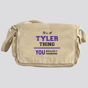 TYLER thing, you wouldn't understand Messenger Bag