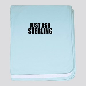 Just ask STERLING baby blanket