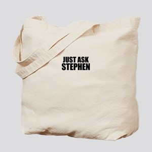 Just ask STEPHEN Tote Bag