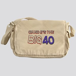 Oh No It Is The Big 40 Messenger Bag