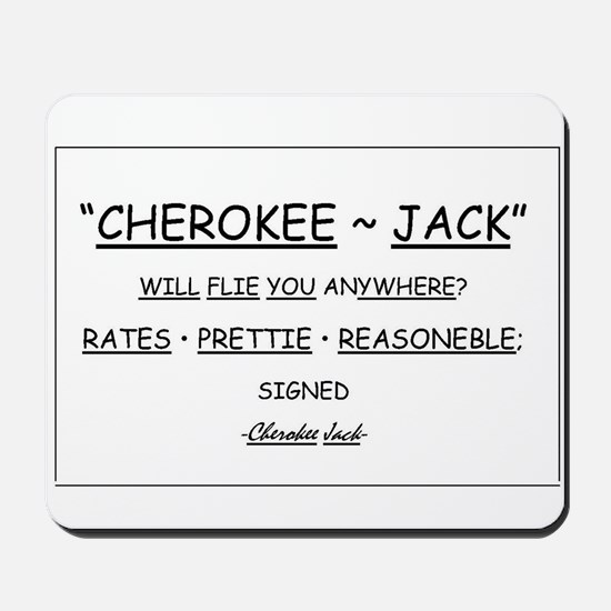 Cherokee Jack Mousepad