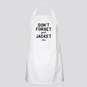 Don't Forget Your Jacket Light Apron