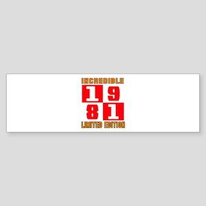 Incredible 1981 Limited Edition Sticker (Bumper)