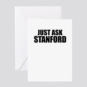 Just ask STANFORD Greeting Cards