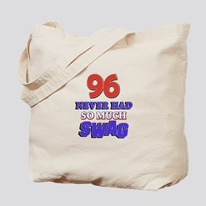 96 Never Had So Much Swag Tote Bag