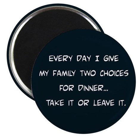 Two Choices Magnet