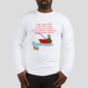 Teach A Man To Fish Long Sleeve T-Shirt