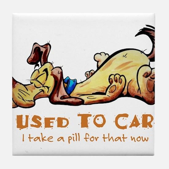 I Used to Care Tile Coaster