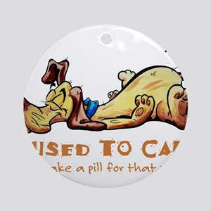 I Used to Care Round Ornament