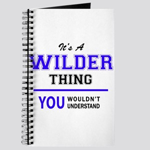 WILDER thing, you wouldn't understand! Journal
