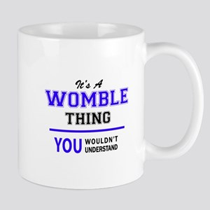WOMBLE thing, you wouldn't understand! Mugs