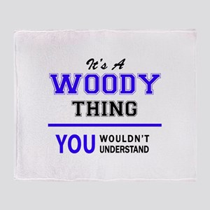WOODY thing, you wouldn't understand Throw Blanket