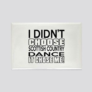 I Did Not Choose Scottish Country Rectangle Magnet